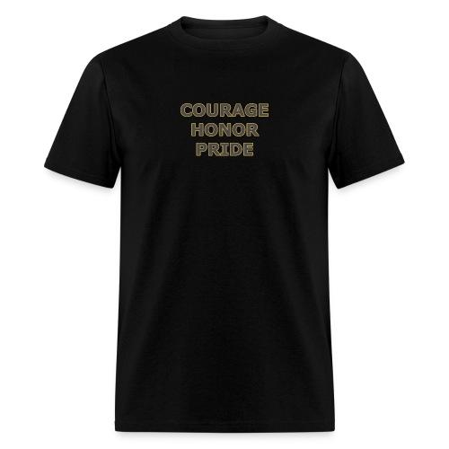 courage honor pride - Men's T-Shirt