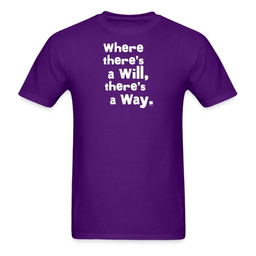 wheretheresawill - Men's T-Shirt