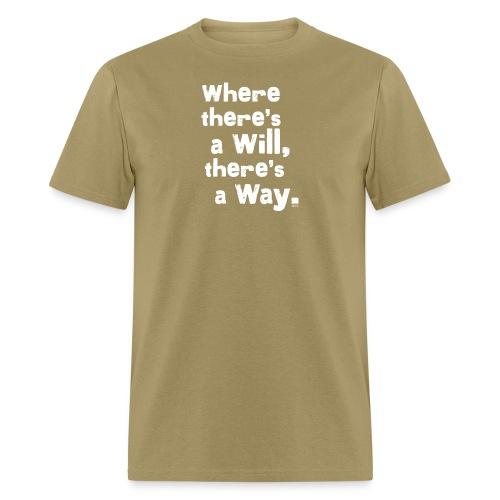 wheretheresawill - Men's T-Shirt