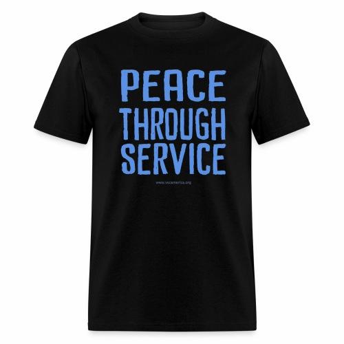 Peace Thru Service - Men's T-Shirt