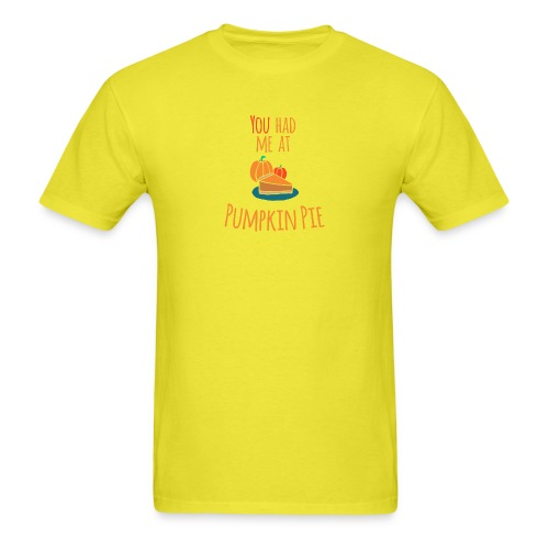 You had me at Pumpkin Pie - Happy Halloween - Men's T-Shirt