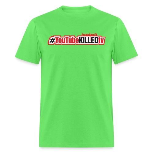 youtube killed tv tshirt print2 png - Men's T-Shirt