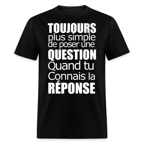 Question Réponse - Personne n'en parle - Men's T-Shirt