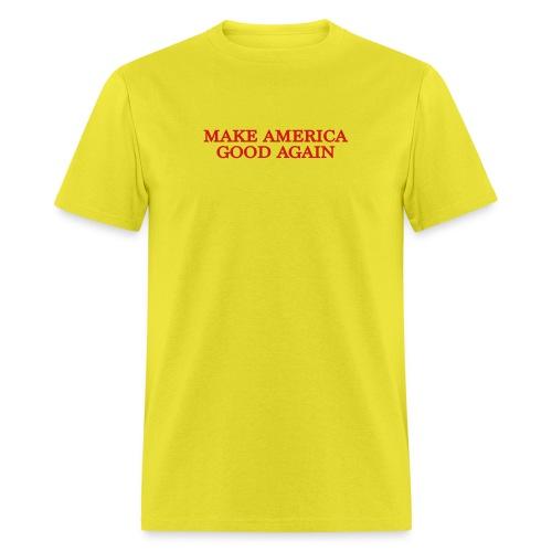 Make America Good Again - front & back - Men's T-Shirt