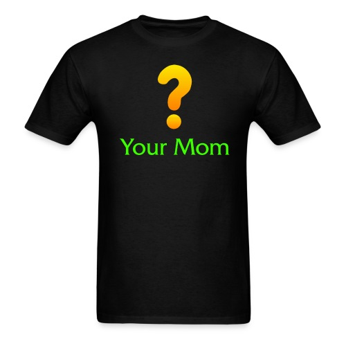 Your Mom Quest ? World of Warcraft - Men's T-Shirt