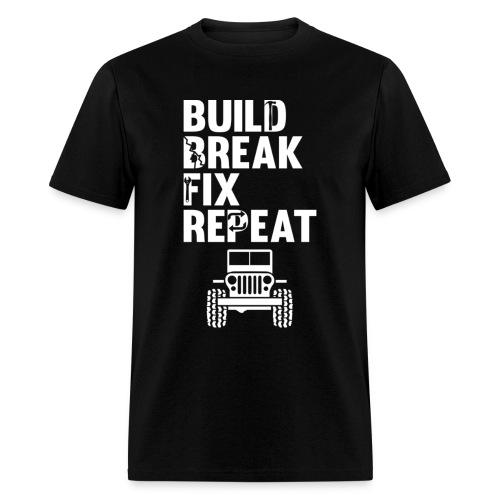 Build Break Fix Repeat Monster Lifted Mudding Truc - Men's T-Shirt