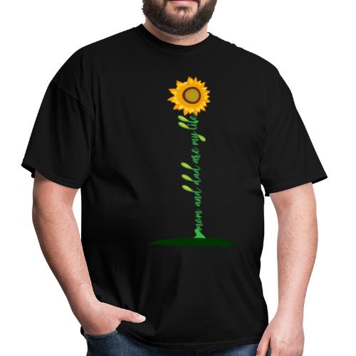 Mom And Dad Are My Life - Best Idea sunflower - Men's T-Shirt
