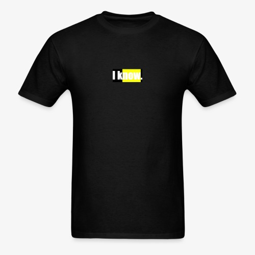 i know - Men's T-Shirt