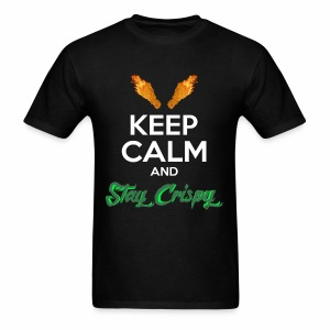 Keep Calm and Stay Crispy - Men's T-Shirt