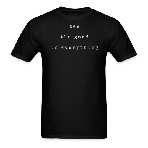 see the good white font - Men's T-Shirt