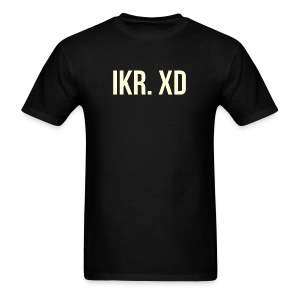 IKR. XD - Men's T-Shirt