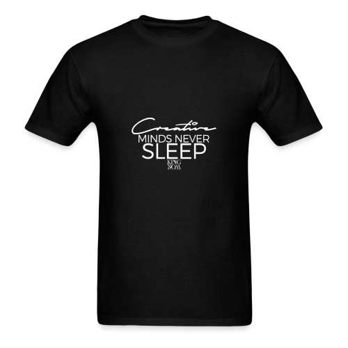 Creative Minds Never Sleep - Men's T-Shirt