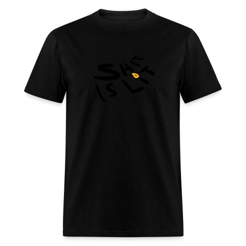 sh*t is lit - Men's T-Shirt