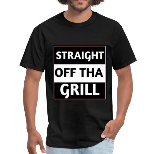 Straight off that grill - Men's T-Shirt