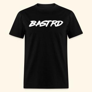 Bastrd - Men's T-Shirt