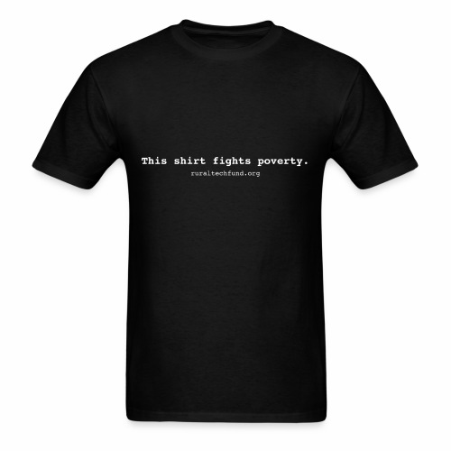 This Shirt Fights Poverty - Men's T-Shirt