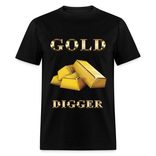 Gold Digger - Men's T-Shirt