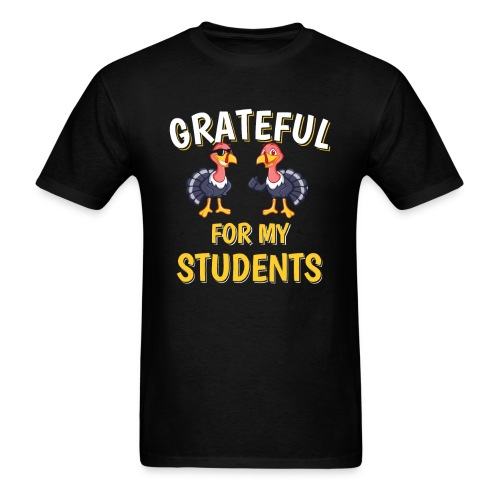 Thanksgiving Grateful For My Students - Men's T-Shirt