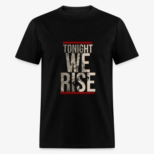 Tonight We Rise - Skillet Tee - Men's T-Shirt