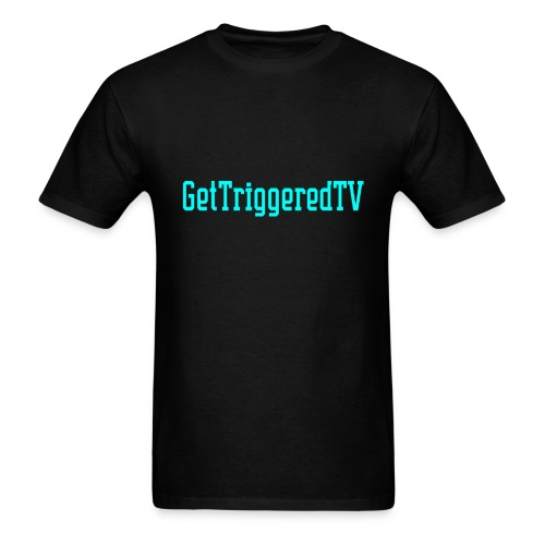 GetTriggeredTV MERCH - Men's T-Shirt