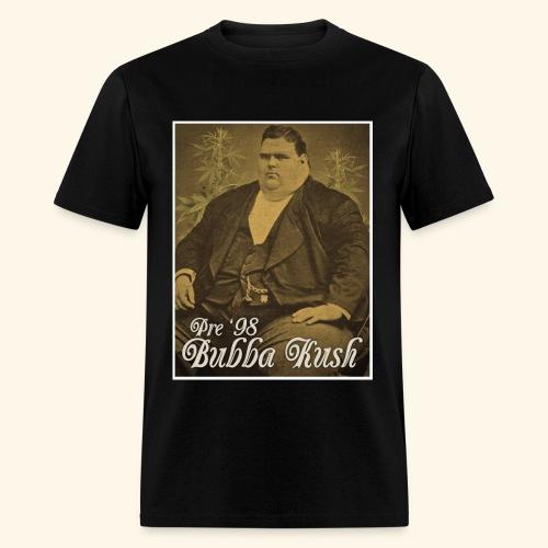 Pre '98 Bubba Kush - Men's T-Shirt