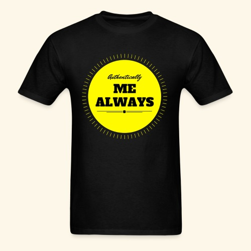 Authentically Me Always - Men's T-Shirt