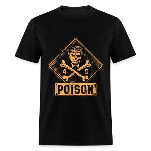 Presidential Poison - Men's T-Shirt