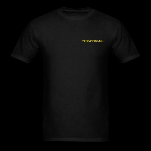 THATSTOUGH - Men's T-Shirt