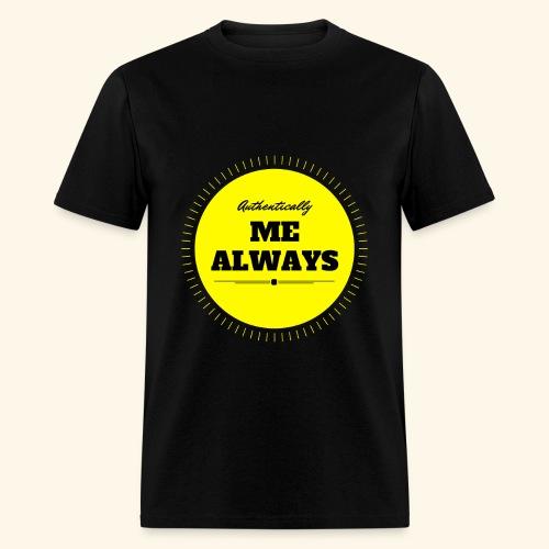 Authentically Me Always - Men's T-Shirt
