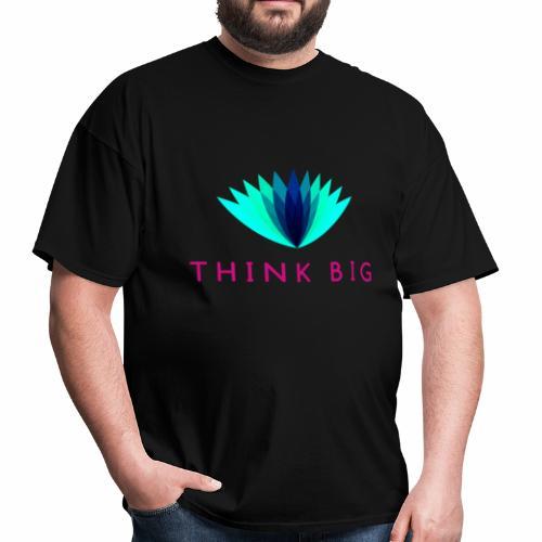 Think Big - Men's T-Shirt