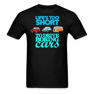 life's too short to drive boring cars - Men's T-Shirt