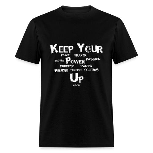 Keep Your Ps Up - Men's T-Shirt