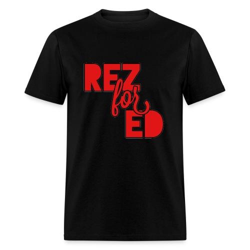 Rez For Ed Tee - Men's T-Shirt