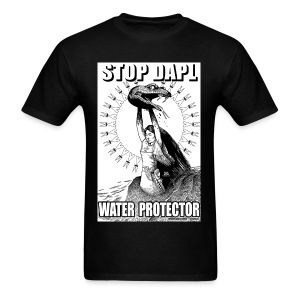 STOP DAPL Water Protector - Men's T-Shirt