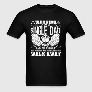 Single Dad Shirt - Men's T-Shirt