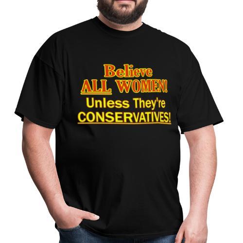 Believe ALL Women! - Men's T-Shirt