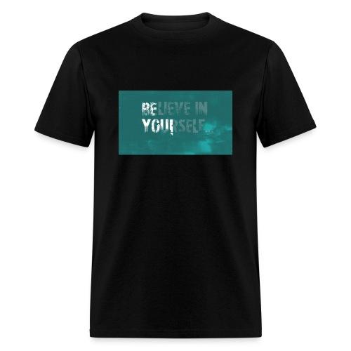 Believe in yourself - Men's T-Shirt