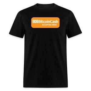 Bitcoin Cash Accepted Here - Men's T-Shirt