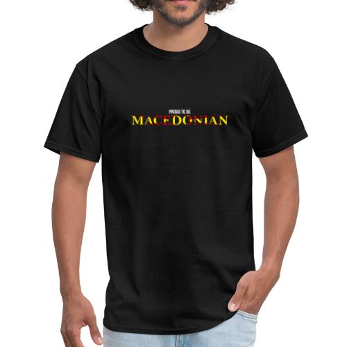 Proud to be Macedonian - Men's T-Shirt