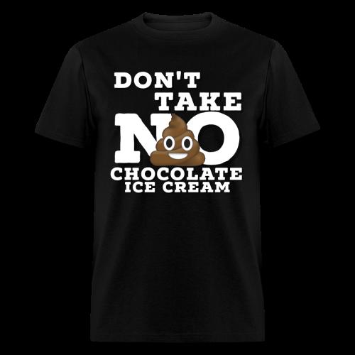 Take No S**T! - Men's T-Shirt