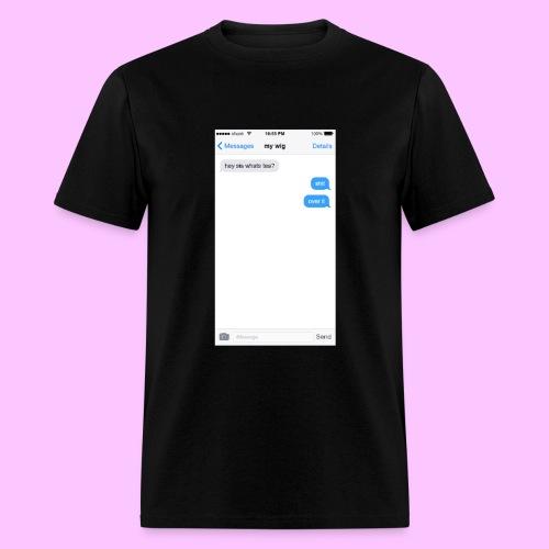 hey sis whats tea? - Men's T-Shirt