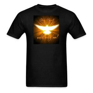 Holy Spirit walk with me! - Men's T-Shirt