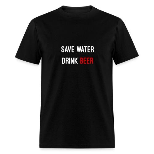 Save Water drink beer - Men's T-Shirt