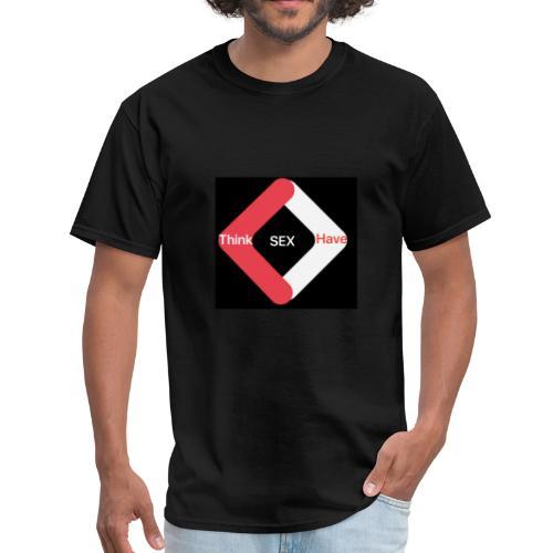 Think Sex Have Sex - Men's T-Shirt