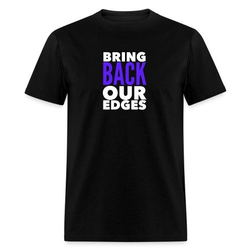 Bring Back Our Edges - Men's T-Shirt