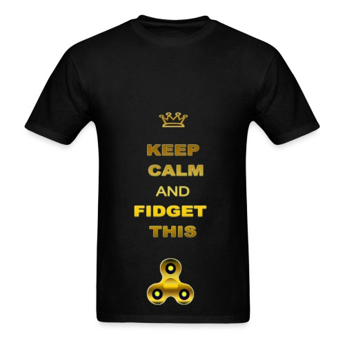 KEEP CALM AND FIDGET THIS - Men's T-Shirt