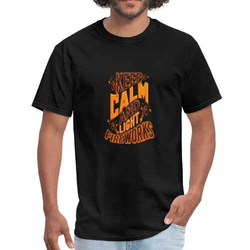 Independence Day Keep Calm & Light Fireworks Pyro - Men's T-Shirt