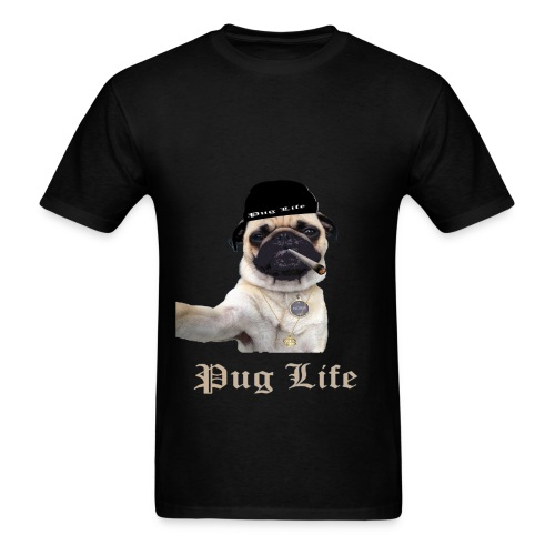 pug life funny t shirt for pugs lovers - Men's T-Shirt