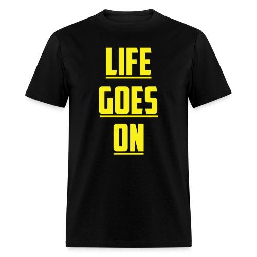 Life Goes On (YC) - Men's T-Shirt