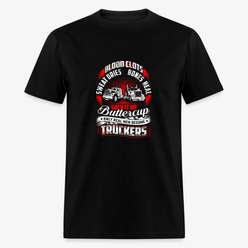 SUCK IT UP TRUCKERS - Men's T-Shirt